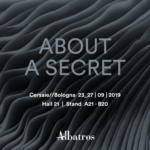 About a secret_Cersaie_Albatros