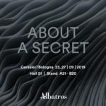 About a secret_Cersaie_Albatros